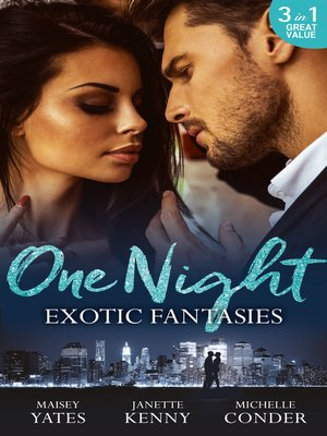 cover image of One Night: Exotic Fantasies: One Night in Paradise / Pirate Tycoon, Forbidden Baby / Prince Nadir's Secret Heir
